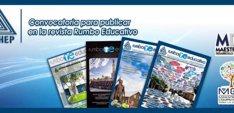 "Convocatoria para revista ""Rumbo Educativo""."
