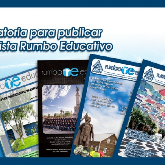 "Convocatoria para revista ""Rumbo Educativo""."